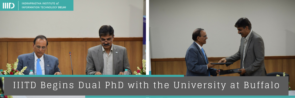 IIIT-Delhi Begins Dual PhD with the University at Buffalo