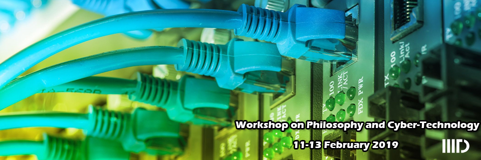 Workshop on Philosophy and Cyber-Technology